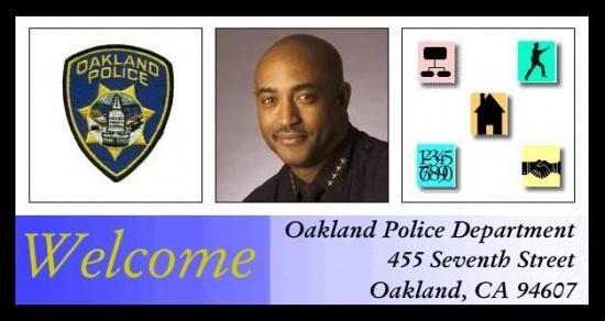 Welcome Oakland Police Dept